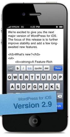 Version 2.9 of WordPress for iOS screenshot with the new HTML format bar and full-screen editing